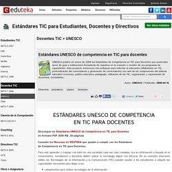 Estándares TIC para Estudiantes, Docentes y Directivos > Docentes TIC > UNESCO