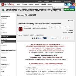 Modulo Estándares TIC para Estudiantes, Docentes y Directivos - DOCENTES TIC > UNESCO