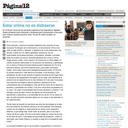 Estar online no es distraerse