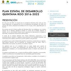 PLAN ESTATAL DE DESARROLLO QUINTANA ROO 2016-2022