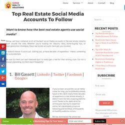 Top Real Estate Social Media Accounts To Follow