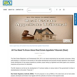 All You Need To Know About Real Estate Appellate Tribunals (Reat)