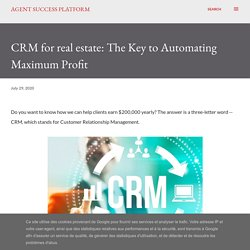 CRM for real estate: The Key to Automating Maximum Profit