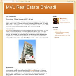 MVL Real Estate Bhiwadi: Book Your Office Space at MVL iPark