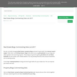 Real Estate Blogs Commenting Sites List 2017