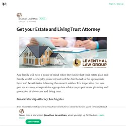 Get your Estate and Living Trust Attorney – Medium