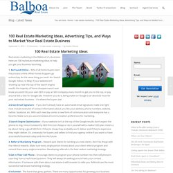 100 Real Estate Marketing Ideas for Agent and Brokers