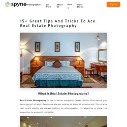 18 Great Real Estate Photography Tips For Beginners - Spyne
