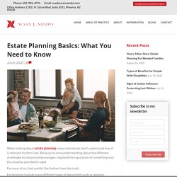 Estate Planning Basics: What You Need to Know
