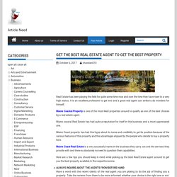 Get The Best Real Estate Agent To Get The Best Property - Submit Free Article