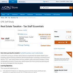 Real Estate Taxation - Tax Staff Essentials