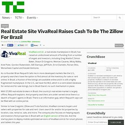 Real Estate Site VivaReal Raises Cash To Be The Zillow For Brazil