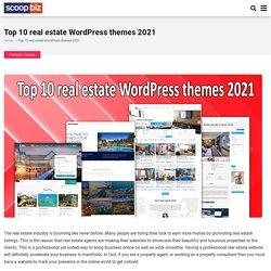 Top 10 real estate WordPress themes 2021 - scoopbiz.com