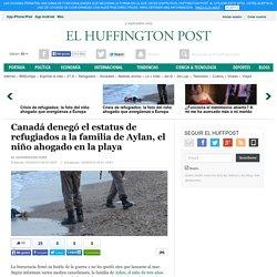 Canadá denegó el estatus de refugiados a la familia de Aylan, el niño ahogado en la playa