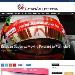 After Exiting from Formula 1 Esteban Gutierrez to Race in Formula E