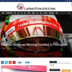 After Exiting from Formula 1 Esteban Gutierrez to Race in Formula E