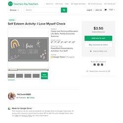 Self Esteem Activity: I Love Myself Check by FACSwithGIBBS