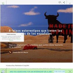 8 falsos estereotipos que tienen los extranjeros de los españoles