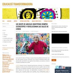 Un grupo de abuelas graffiteras rompen estereotipos y revolucionan las calles de Lisboa