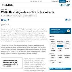 Walid Raad viaja a la estética de la violencia