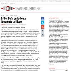 Esther Duflo ou l'adieu à l'économie politique