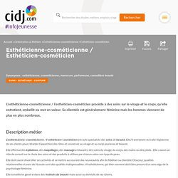 Esthéticienne-cosméticienne / Esthéticien-cosméticien