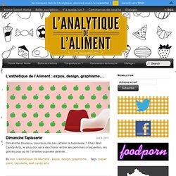 L'esthétique de l'Aliment : expos, design, graphisme… - 21/23