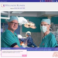 Wellness Kliniek - Chirurgie esthétique & cosmetique en Belgique - Site officiel