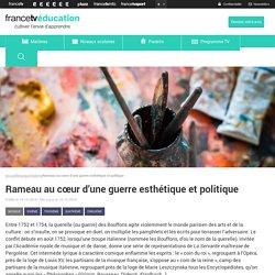 Rameau au cœur d'une guerre esthétique et politique
