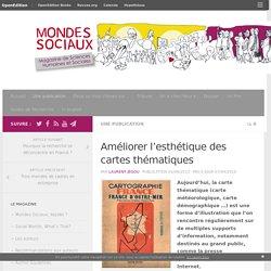 Mondes sociaux – Améliorer l'esthétique des cartes thématiques