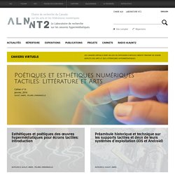 Poétiques et esthétiques numériques tactiles: Littérature et Arts