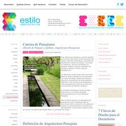 EstiloAmbientación - Carrera de Paisajismo / Carrera de Diseño de Paisaje