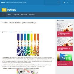 10 Estilos actuales de diseño gráfico web en blogs