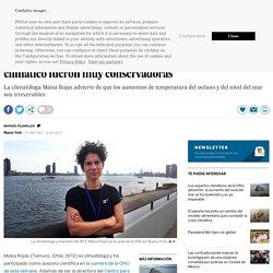 """25-09-2019 Maisa Rojas: """"Nuestras estimaciones sobre los riesgos del cambio climático fueron muy conservadoras"""""""