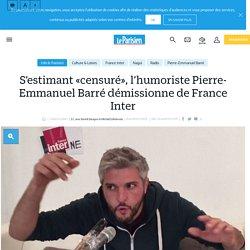 S'estimant «censuré», l'humoriste Pierre-Emmanuel Barré démissionne de France Inter - Le Parisien