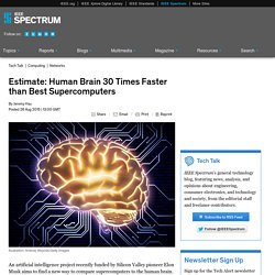 Estimate: Human Brain 30 Times Faster than Best Supercomputers