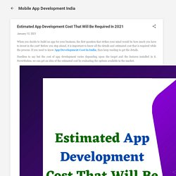 Estimated App Development Cost That Will Be Required In 2021