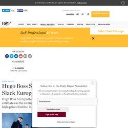 Hugo Boss Sales Miss Estimates Amid Slack European Luxury Demand