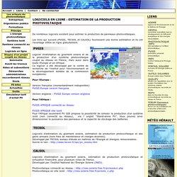 Logiciels en ligne estimation production énergie solaire photovoltaique : PVGIS, CALSOL, PVSYST, PVSOL