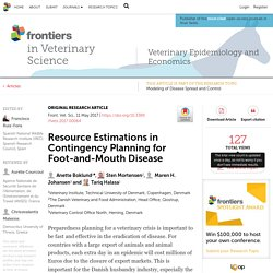 FRONTIERS IN VETERINARY SCIENCE 11/05/17 Resource Estimations in Contingency Planning for Foot-and-Mouth Disease