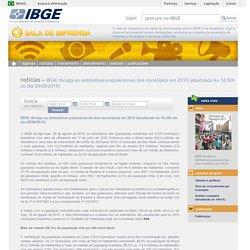 IBGE divulga as estimativas populacionais dos municípios em 2015
