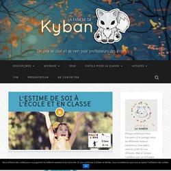 L'estime de soi à l'école et en classe - La tanière de Kyban