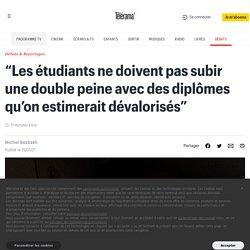 """""""Les étudiants ne doivent pas subir une double peine avec des diplômes qu'on estimerait dévalorisés"""""""