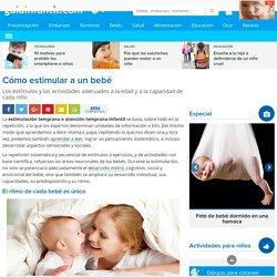 Cómo estimular a un bebé. La estimulación temprana infantil.