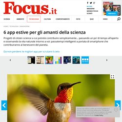 FOCUS: 6 app estive per gli amanti della scienza