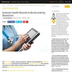 Estonian Health Records to Be Secured by Blockchain