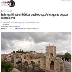 En fotos: 10 estrambóticos pueblos españoles que te dejarán boquiabierto
