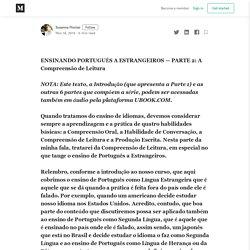 ENSINANDO PORTUGUÊS A ESTRANGEIROS — PARTE 2: A Compreensão de Leitura