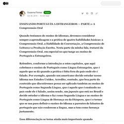 ENSINANDO PORTUGUÊS A ESTRANGEIROS — PARTE 1: A Compreensão Oral