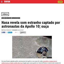 Nasa revela som estranho captado por astronautas da Apollo 10; ouça